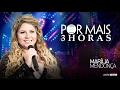 Marília Mendonça – Por Mais 3 Horas - DVD Realidade