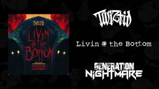 Twiztid - livin' @ the bottom official ...