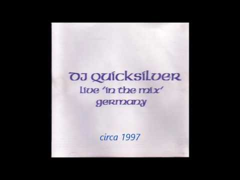 DJ Quicksilver live mix Germany (circa 1997)