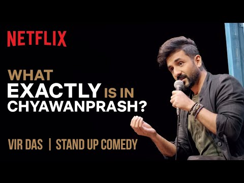 What EXACTLY Is In Chyawanprash? | Vir Das Stand-Up Comedy | Netflix India