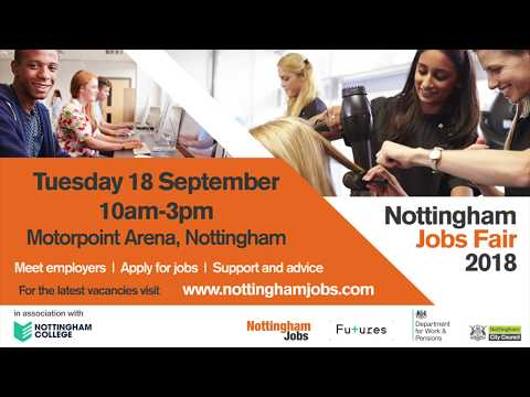 Looking for work or training? Nottingham Jobs Fair in association with Nottingham College.