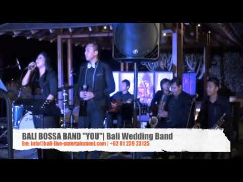 "Bali Bossa Band ""You"" at Tirtha Bali 