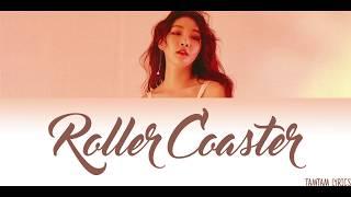 Rollercoaster - Chungha Lyrics [Han,Rom,Eng]