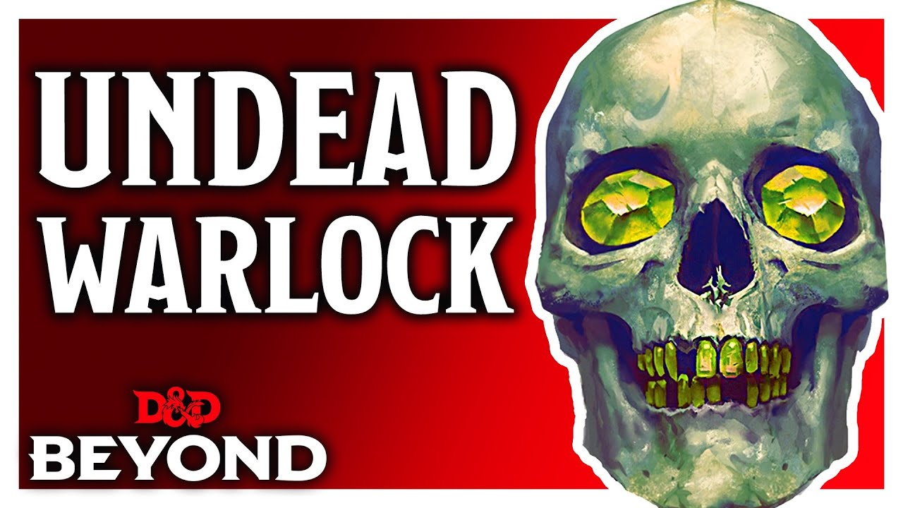 The Undead Warlock Review - D&D's Unearthed Arcana