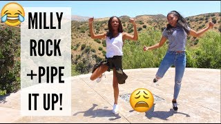 14-YEAR-OLD TEACHES ME TO DANCE: MILLY ROCK & PIPE IT UP! 😂