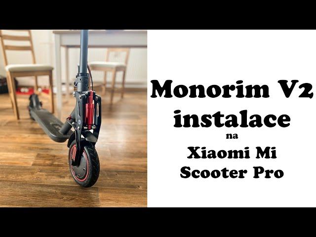 Monorim V2 - odpružení na Xiaomi koloběžku - instalace odpružení