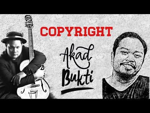 BUKTI & AKAD, MUSISI COVER & COPYRIGHT | #MusisiDalamBerita