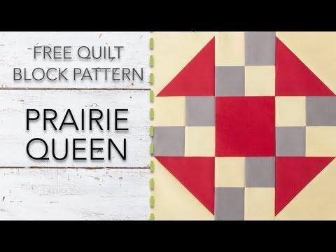 FREE Quilt Block Pattern: Prairie Queen