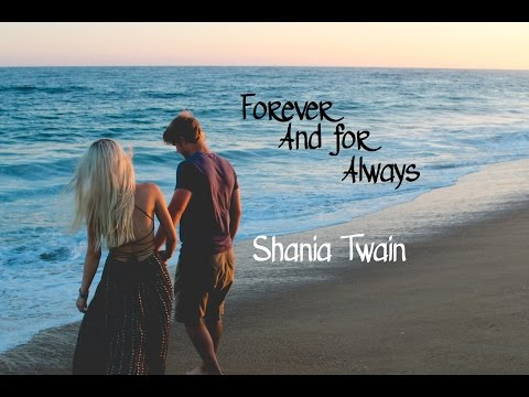 Forever And For Always - Shania Twain (tradução)HD