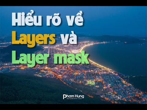 Photoshop cơ bản P.1 | Hiểu rõ về Layer - Layer Mask của Photoshop