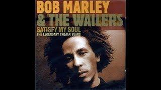 Bob Marley - Satisfy my soul 432