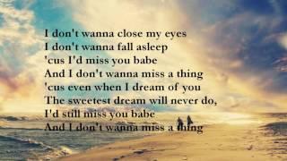I don't wanna miss a thing - Aerosmith (lyrics)