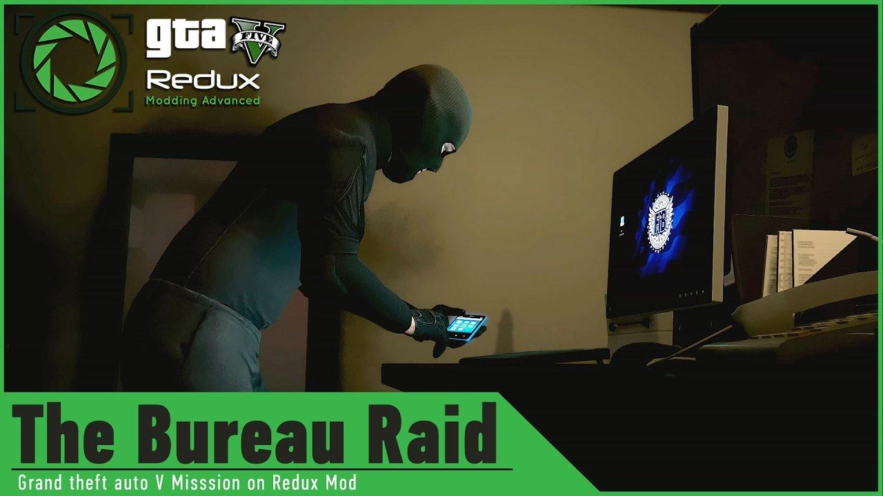 Gta 5 On Redux Graphics Mod The Bureau Raid Heist Mission Hacking Fib Server Terminal Gameplay Youtube