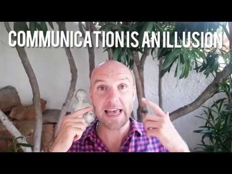 The Illusion Of Communication  - The Act Of Living (4/25)