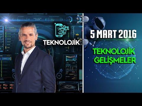 Teknolojik - 5 Mart 2016 (Teknolojik Gelişmeler)ᴴᴰ