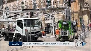 14 Luglio 2020   Lecce   Piazza S Oronzo in allestimento per la siflata di Dior
