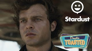 SOLO A STAR WARS STORY TRAILER REACTIONS (Stardust)