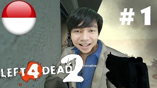 Perjalan Baru - Left 4 Dead 2 - Part 1 Hotel