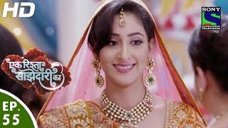 Ek Rishta Saajhedari Ka - एक रिश्ता साझेदारी का - Episode 55 - 21st October, 2016