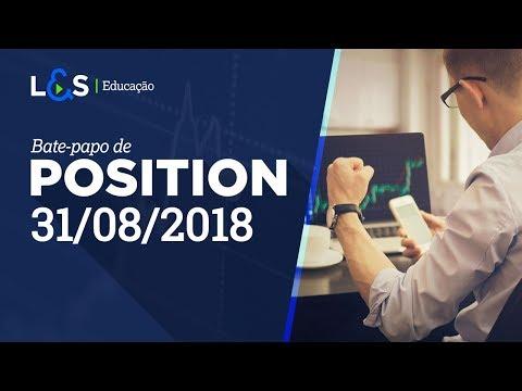 Bate papo de position - 31/08/2018 |...