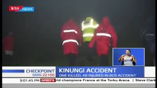 One killed, 48 injured in Kinungi Bus accident | Checkpoint