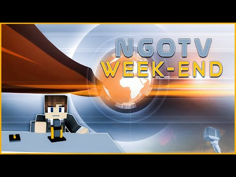 📋 NGOTV Week-End | ONU du 09/01 et Actualités | NationsGlory Orange 🟧