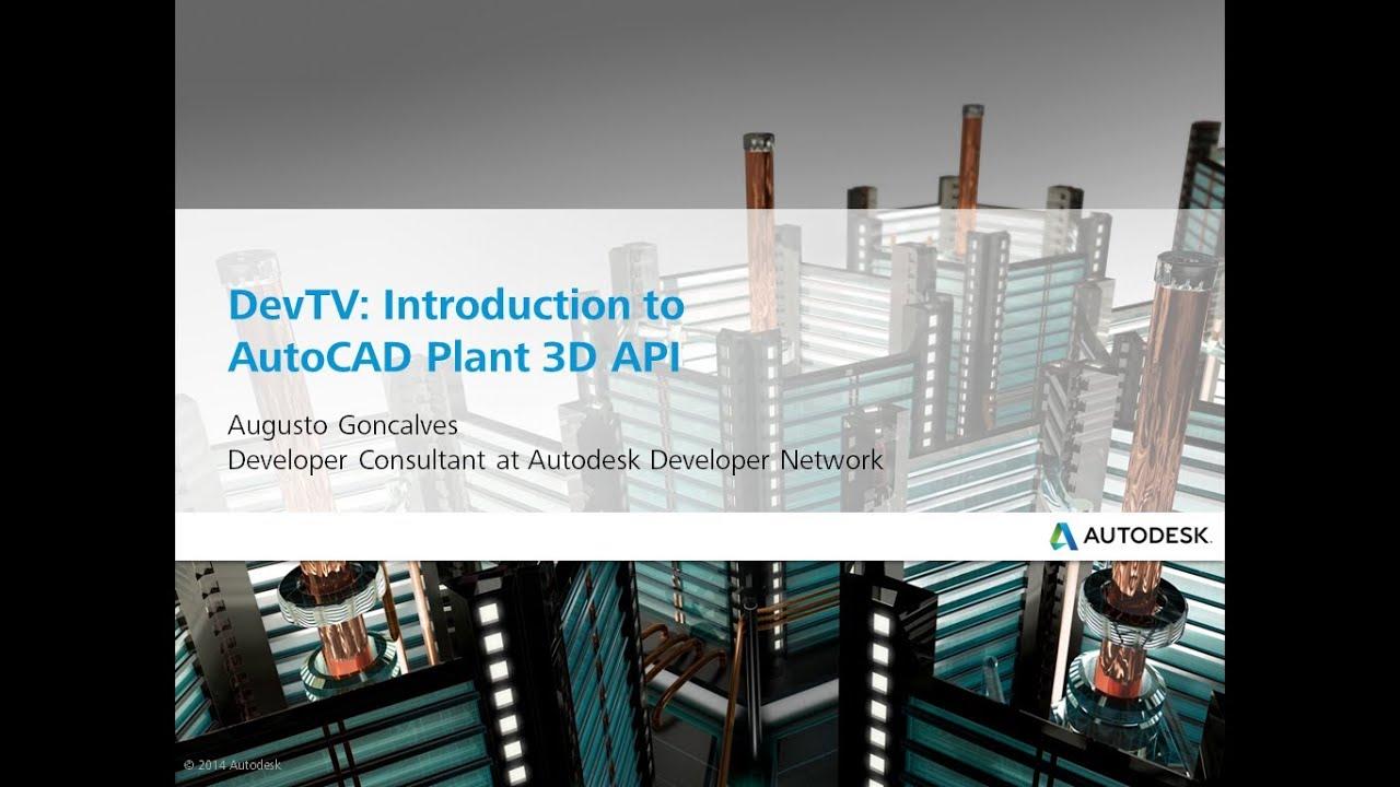 DevTV - Introduction to Plant3D API