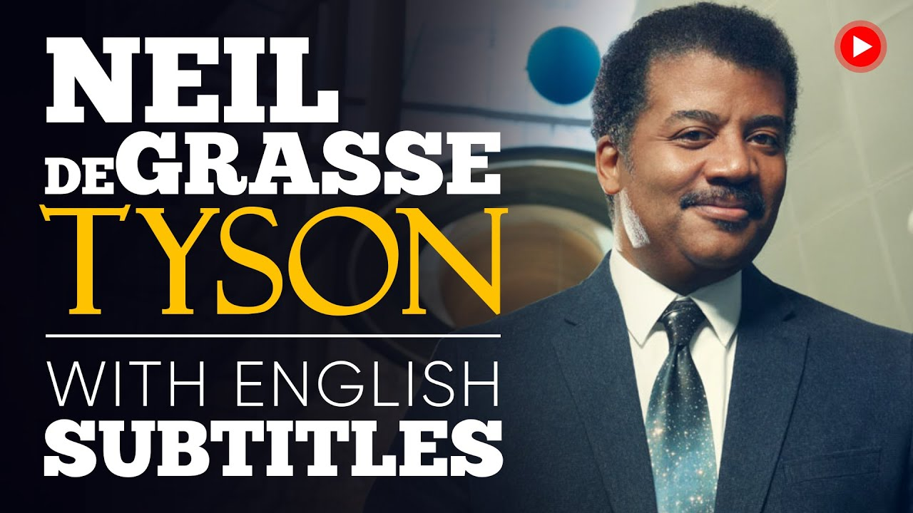 ENGLISH SPEECH | NEIL DeGRASSE TYSON: Human Motivators (English Subtitles)