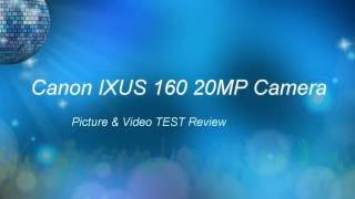 canon IXUS 160 Pictures & Video Zoom Test Review