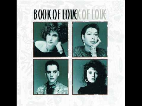 Book Of Love  I Touch Roses