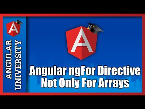 Angular ngFor - Learn All Features, Not Only For Arrays