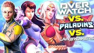 Overwatch vs Paladins vs LawBreakers - The REAL Truth (Comparison)