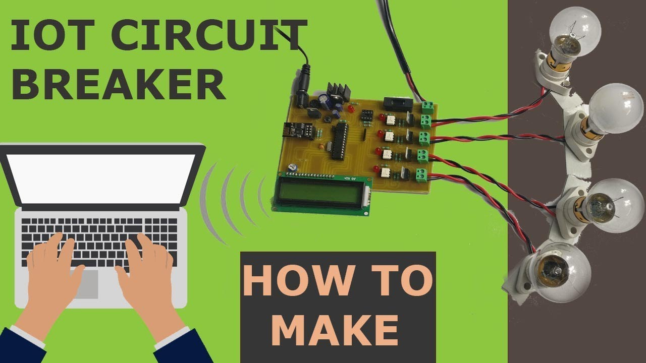 IoT Based Circuit Breaker Project With Instructions