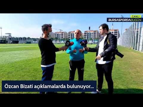 Bursaspor Teknik Direktörü Özcan Bizati açıklamalarda bulunuyor   Canlı Yayın