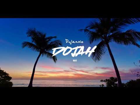 Dylanxio- Dojah (Prod.NAVI) Official Audio