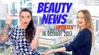BEAUTY NEWS - 16 October 2017 | Updates