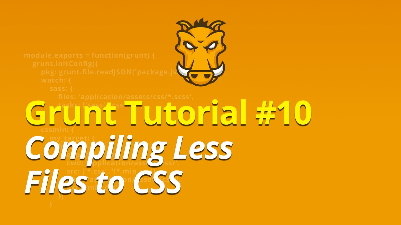 Grunt Tutorial - #10 - Compiling Less Files to CSS