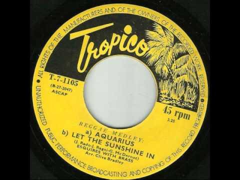 Esquires with Brass - Reggae Medley - Aquarius & Let the Sunshine in