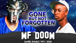 MF DOOM | Gone But Not Forgotten | A Tribute To The Life of Daniel Dumile