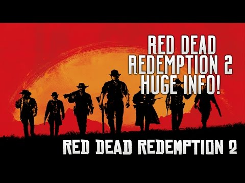 Red Dead Redemption 2 - HUGE INFO! RDR2 Title, Trailer & Release Date, Characters, Story & Setting!