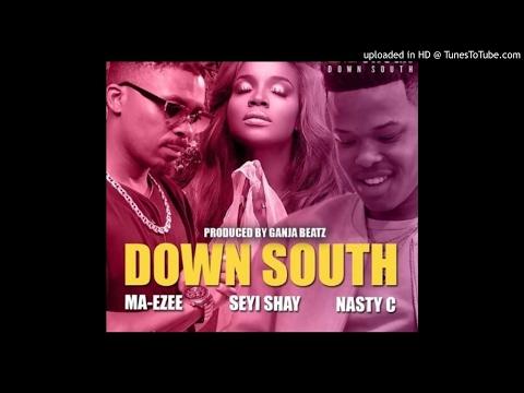 MTV Shuga – Down South ft. Nasty C, Seyi Shay & Ma-Ezee (Prod. By Ganja Beatz)