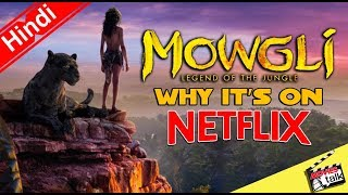 Mowgli Legend Of The Jungle Is Now On Netflix [Explained In Hindi]