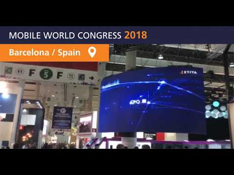 ETIYA team is at Mobile World Congress 2018 in Barcelona, the biggest mobile event of the year.