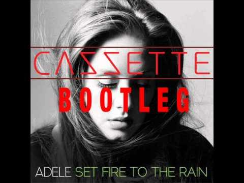 Set Fire To Rain (A Stupid Hole Bootleg)