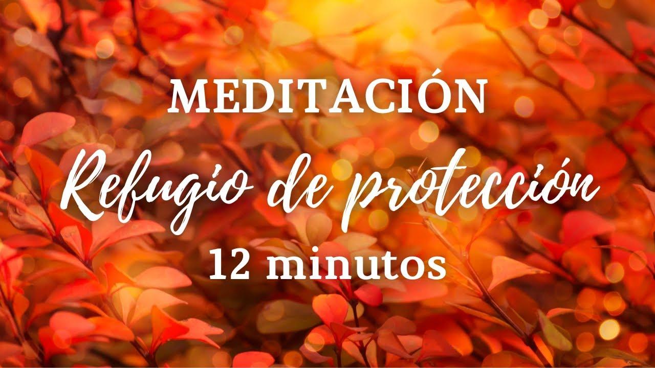 🍁 Meditación Guiada Refugio de PROTECCIÓN    Visualización para Sentir SEGURIDAD 🍁