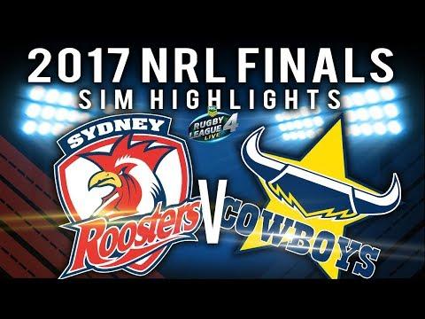 2017 NRL Finals Series: Sydney Roosters  V North Queensland Cowboys  | RLL4 SIM HIGHLIGHTS