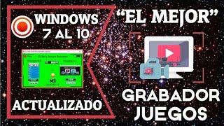 ►El Mejor Grabador De ✌ JUEGOS Y ESCRITORIO ✌ Actualizado 2018