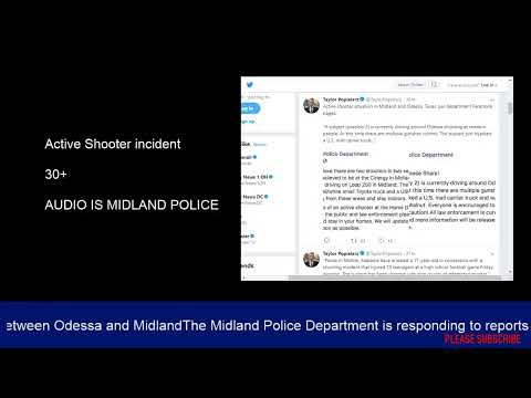Odessa / Midland BREAKING NEWS Texas Shooting - Live Streams Police Scanner  Twin Peaks