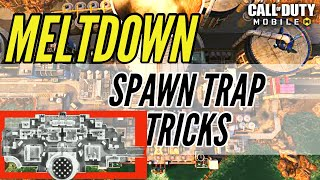 Meltdown | Spawn Trap Tricks | Call of Duty Mobile