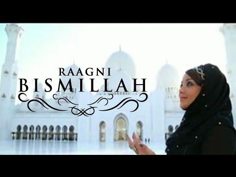 Bismillah by Raagni